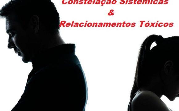 Relacionamentos Tóxicos & A Visão Sistêmica